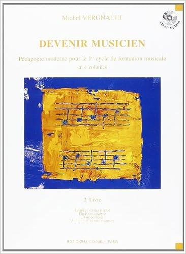 Téléchargement Devenir musicien - 2° livre (1° cycle) pour FM pdf, epub ebook