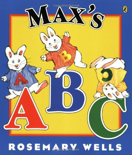 Max's ABC (Max and Ruby) [Rosemary Wells] (Tapa Blanda)