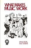 What Makes Music Work?, Seyer, Philip and Novick, Allan, 0965134407