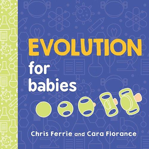 Evolution for Babies (Baby University)