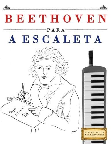 (Beethoven para a Escaleta: 10 peças fáciles para a Escaleta livro para principiantes (Portuguese Edition))