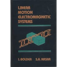 Linear Motion Electromagnetic Systems