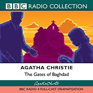 The Gates of Baghdad (Dramatised) Radio/TV Program