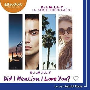 Did I Mention I Love You? (D.I.M.I.L.Y 1) | Livre audio