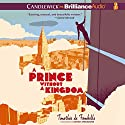 A Prince Without a Kingdom Audiobook by Timothée de Fombelle, Sarah Ardizzone - translator Narrated by David de Vries