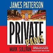 Private Paris | James Patterson, Mark Sullivan