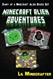 Minecraft Alien Adventures: Diary of a Minecraft Alien Boxed Set (An Unofficial Minecraft Book) (Minecraft Diary Collection Series) (An Unofficial Minecraft Diary Book Collection Series)
