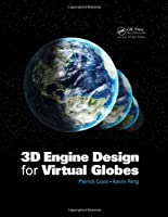 3D Engine Design for Virtual Globes Front Cover