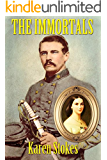 The Immortals: A Story of Love and War