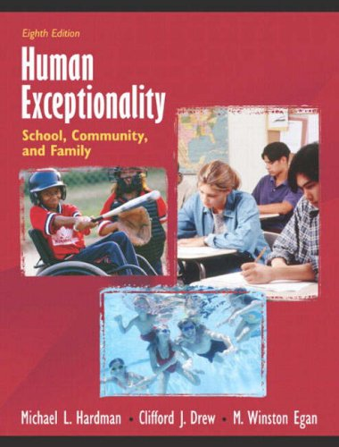 Human Exceptionality: School, Community, and Family (8th Edition)