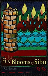 The Fire Blooms of Sibu