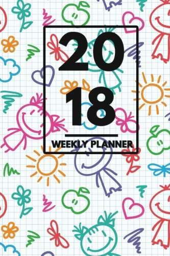 2018 Planner: Weekly Monthly Planner Calendar Appointment Book For 2018 6