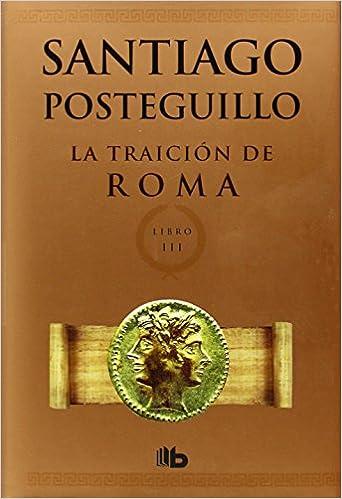Trilogía Romana (Spanish Edition)