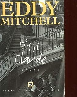 P'tit Claude : roman