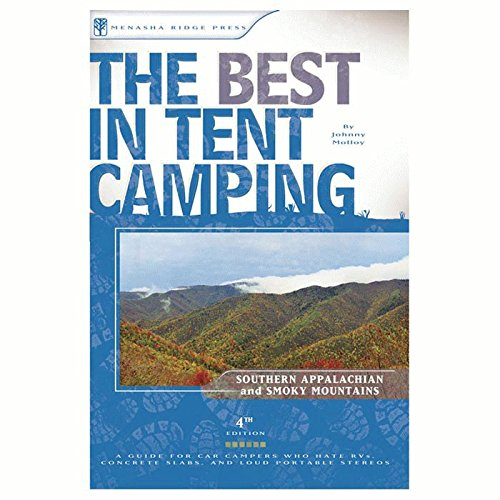 Best Tent Camping: Smoky Mtns.