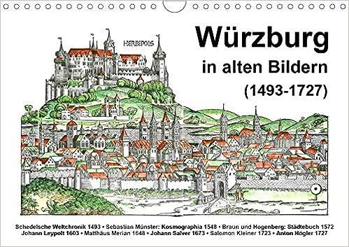 Würzburg in alten Bildern (Wandkalender 2020 DIN A4 quer