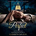Perfect: Elite Doms of Washington, Book 3 Audiobook by Elizabeth SaFleur Narrated by Anastasia Watley