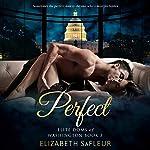 Perfect: Elite Doms of Washington, Book 3 | Elizabeth SaFleur