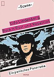 Rock'n Roll und Rebellion. Ein panisches Panorama.