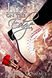 Life on the Edge (Edge Series Book 1)