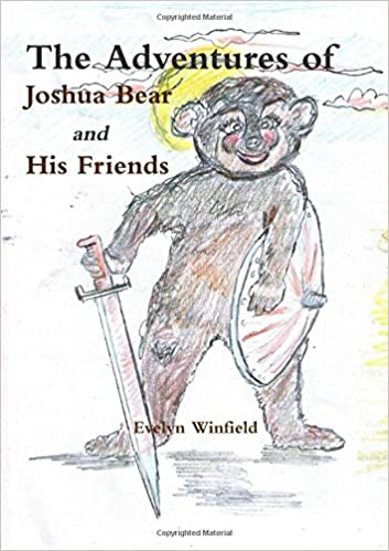 The Adventures of Joshua Bear and His Friends: Evelyn Winfield