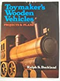 Toymaker's Wooden Vehicles, Ralph S. Buckland, 0806967684