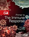 Primer to the Immune Response, Mak, Tak W. and Saunders, Mary E., 0123852455