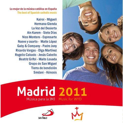 ... Madrid 2011 (Música para la JM.