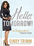 #9: Hello, Tomorrow!: The Transformational Power of Vision