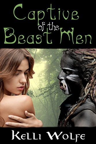 Captive of the Beast Men (Slaves of the Beast Men Book 1) (English Edition)