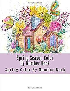Spring Season Color By Number Book Adult Numbers