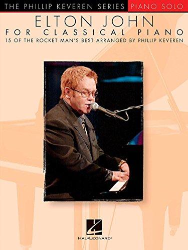 (Hal Leonard Elton John For Classical Piano - Phillip Keveren Series for Piano)