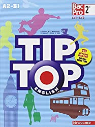 TIP-TOP ENGLISH Seconde Bac Pro