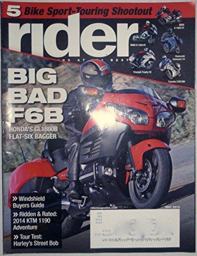 Rider Magazine May 2013 Big Bad F6B Honda's GL1800B Flat-Six Bagger Harley's Street Bob