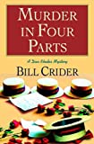 Murder in Four Parts: A Dan Rhodes Mystery (Sheriff Dan Rhodes Mysteries Book 16)