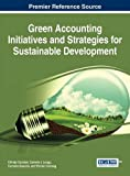 img - for Green Accounting Initiatives and Strategies for Sustainable Development book / textbook / text book