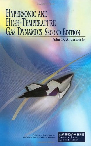 Download Hypersonic and High-Temperature Gas Dynamics, Second Edition:2nd (Second) edition pdf