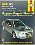 Haynes Repair Manuals Audi A4, 02-08 (Excludes diesel engine, S4 and RS4 model i (15030)