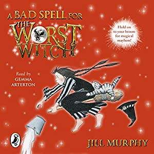 A Bad Spell for the Worst Witch Audiobook