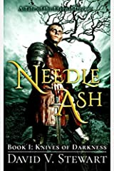 Needle Ash Book 1: Knives of Darkness Paperback