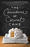 The Coincidence of Coconut Cake by  Amy E. Reichert in stock, buy online here