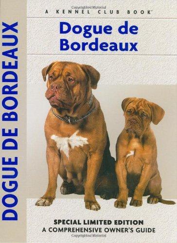 Dogue De Bordeaux: A Comprehensive Owner's Guide pdf