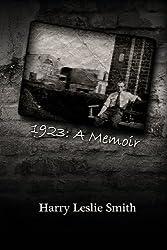 1923: A Memoir: