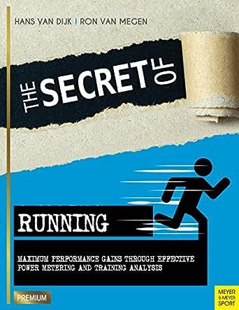 The Secret of Running (Meyer & Meyer Premium) (English Edition)