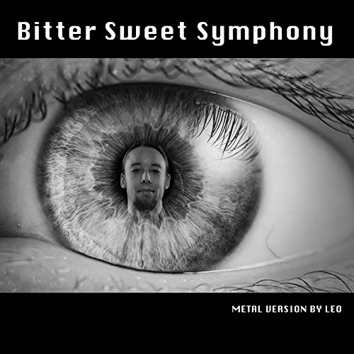 (Bitter Sweet Symphony (Metal Version))