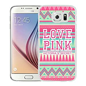 Hot Sale Samsung Galaxy S6 Case ,Unique Designed With Victoria's Secret Love Pink 28 in White Samsung Galaxy S6 Cover