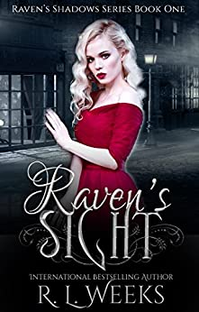 Raven's Sight: A Young Adult Paranormal Mystery (Raven's Shadows Book 1) by [Weeks, R. L.]