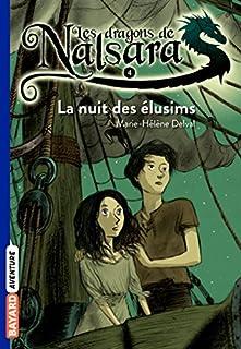 Les dragons de Nalsara 04 : La nuit des élusims, Delval, Marie-Hélène