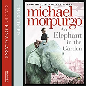 An Elephant in the Garden Audiobook