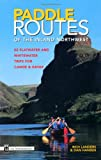 img - for Paddle Routes to the Inland Northwest: 50 Flatwater and Whitewater Trips for Canoe & Kayak book / textbook / text book